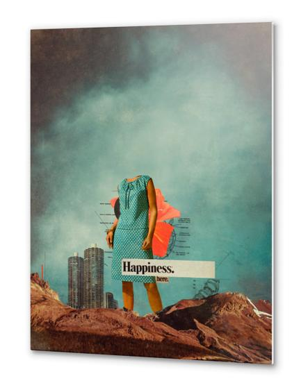 Happiness Here Metal prints by Frank Moth