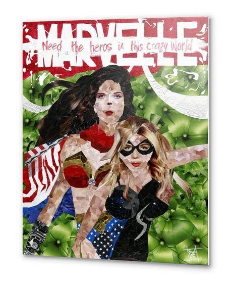need the heros in this crazy world Metal prints by frayartgrafik