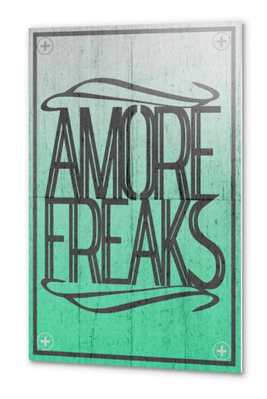 AMORE FREAKS Metal prints by Chrisb Marquez