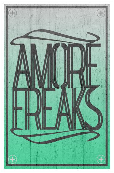 AMORE FREAKS Art Print by Chrisb Marquez