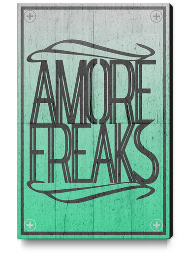 AMORE FREAKS Canvas Print by Chrisb Marquez