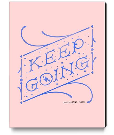 Keep Going Canvas Print by noviajonatan