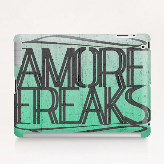 AMORE FREAKS Tablet Case by Chrisb Marquez