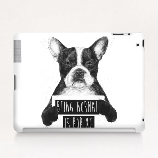 Being normal is boring Tablet Case by Balazs Solti