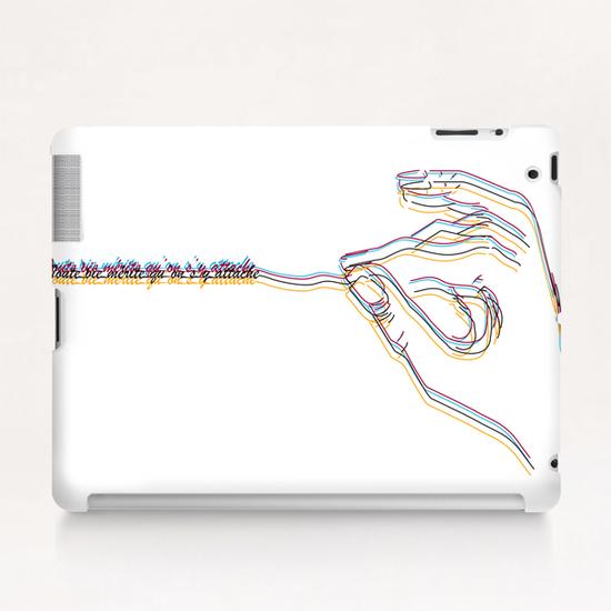 Toute vie mérite qu'on s'y attache Tablet Case by frayartgrafik